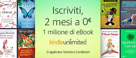 Kindle Unlimited: Ecco come avere 2 mesi gratuiti