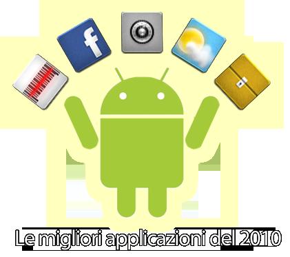 Android, Le migliori applicazioni gratuite del 2010