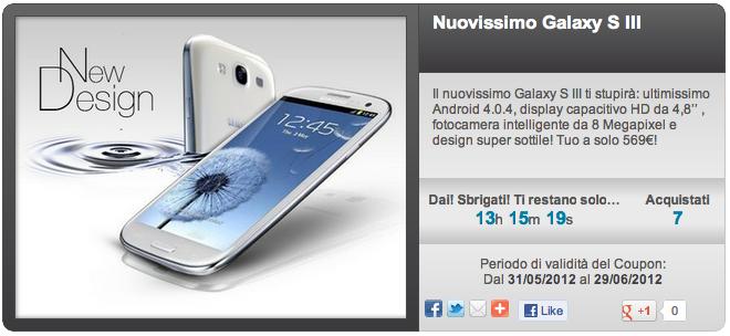 Galaxy S III in offerta a 569 € su Groupalia