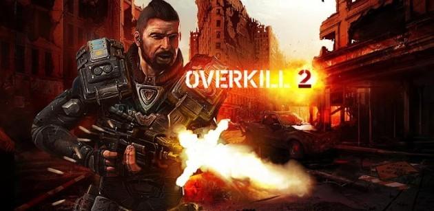 Overkill 2: disponibile ufficialmente sul Google Play Store