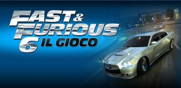 Il gioco ufficiale di Fast & Furious 6 è ora disponibile nel Play Store