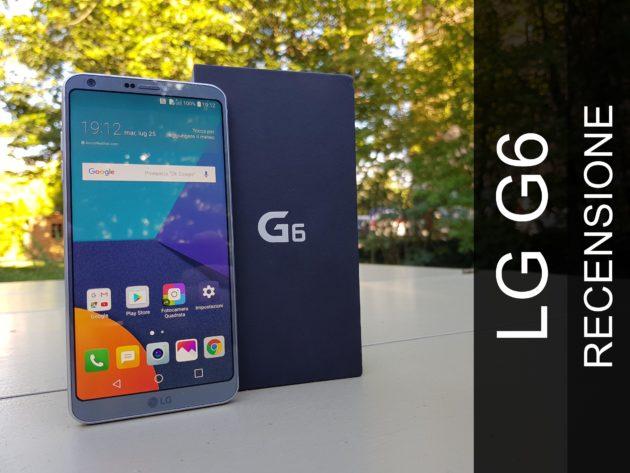 LG G6: la recensione