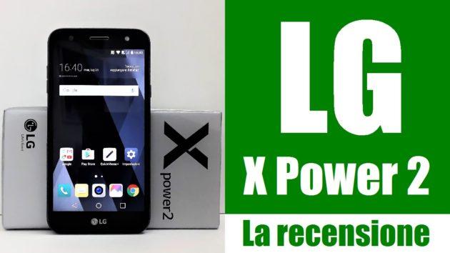 LG X Power 2, la recensione: non attualissimo ma comunque efficace