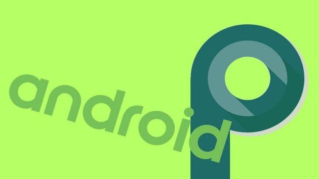 Android P, prima beta a metà marzo secondo evleaks