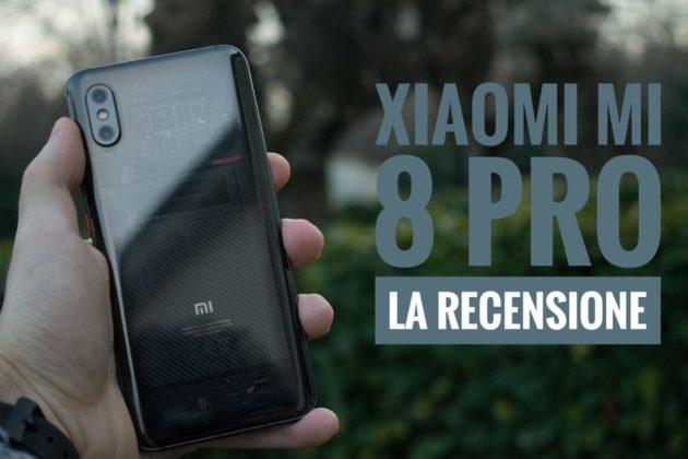 Xiaomi Mi 8 Pro: è bello, what else?   Recensione
