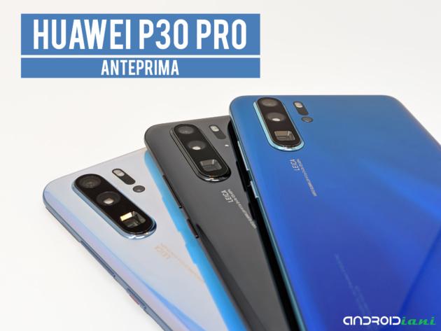 Huawei P30 Pro ufficiale: camera periscopica e sensore TOF   ANTEPRIMA foto e video