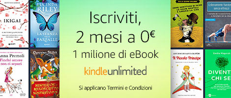 2 mesi gratis di Kindle Unlimited, ecco come ottenerli!