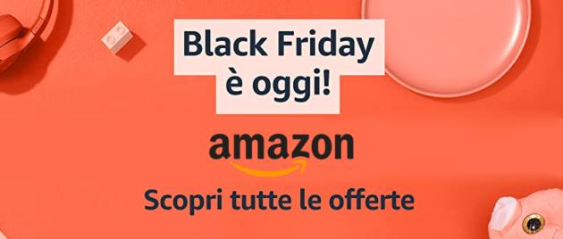 Black Friday Amazon 48 ore di offerte, ecco le migliori per ogni categoria