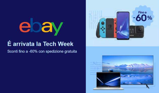 eBay Tech Week: tanti smartphone, pc e tv al prezzo più basso di sempre