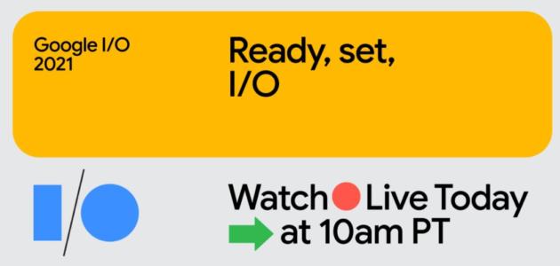Il Google I/O 2021 inizia stasera alle 19 [link alla diretta]