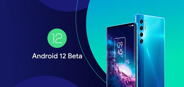 TCL 20 Pro si unisce al programma Android 12 Developer Preview
